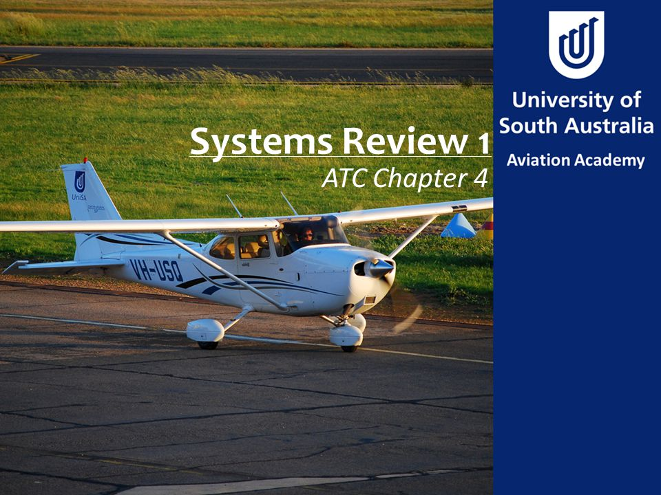 Systems Review 1 ATC Chapter 4