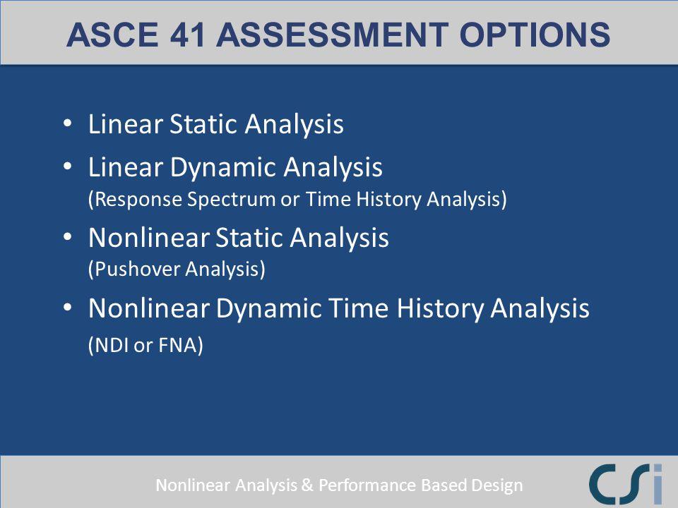 ASCE 41 ASSESSMENT OPTIONS