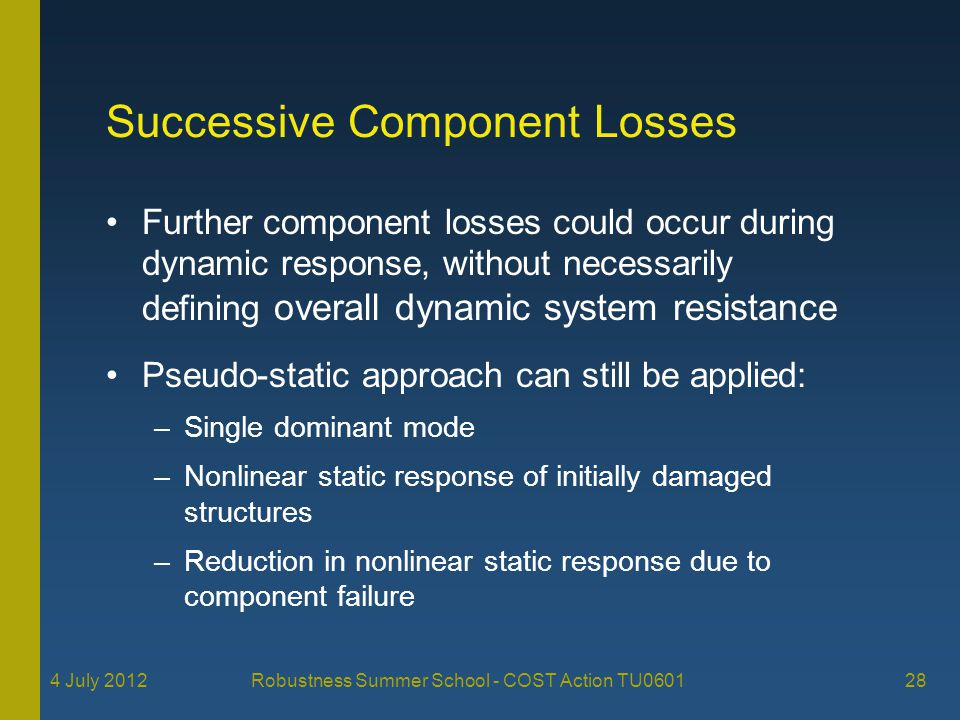Successive Component Losses