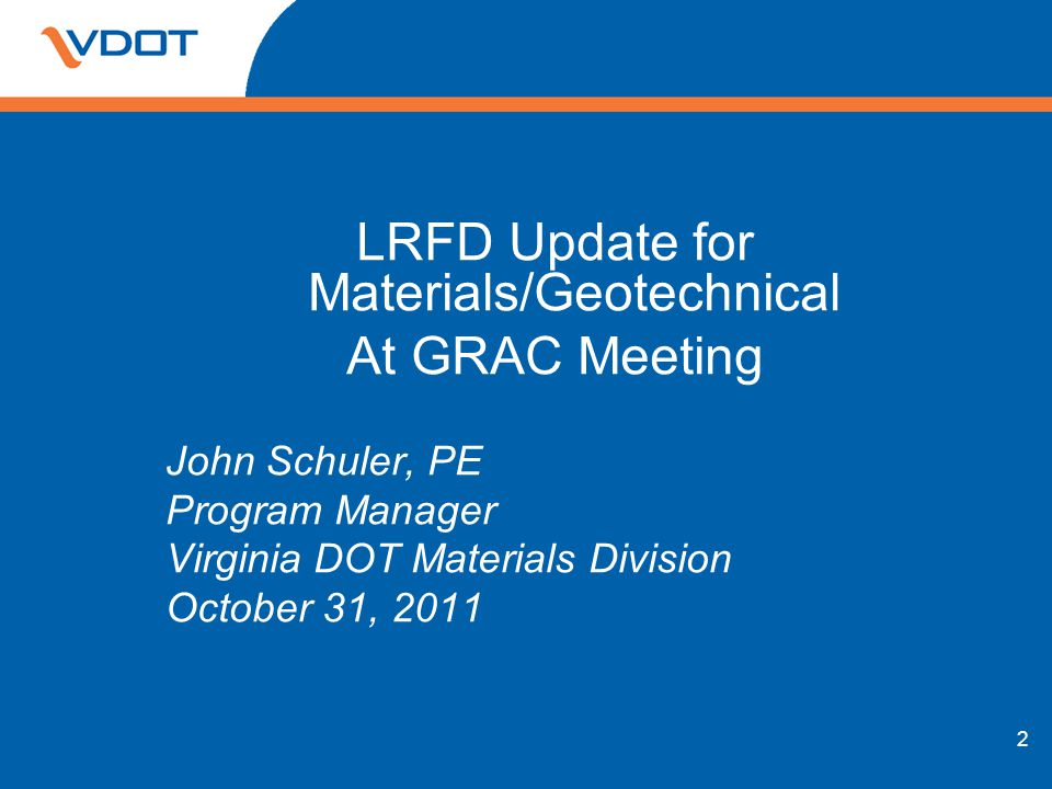 LRFD Update for Materials/Geotechnical