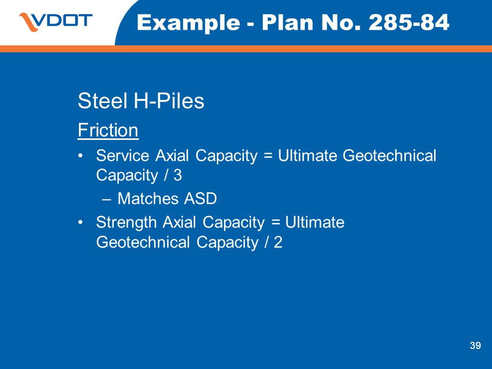 Example - Plan No. 285-84 Steel H-Piles Friction