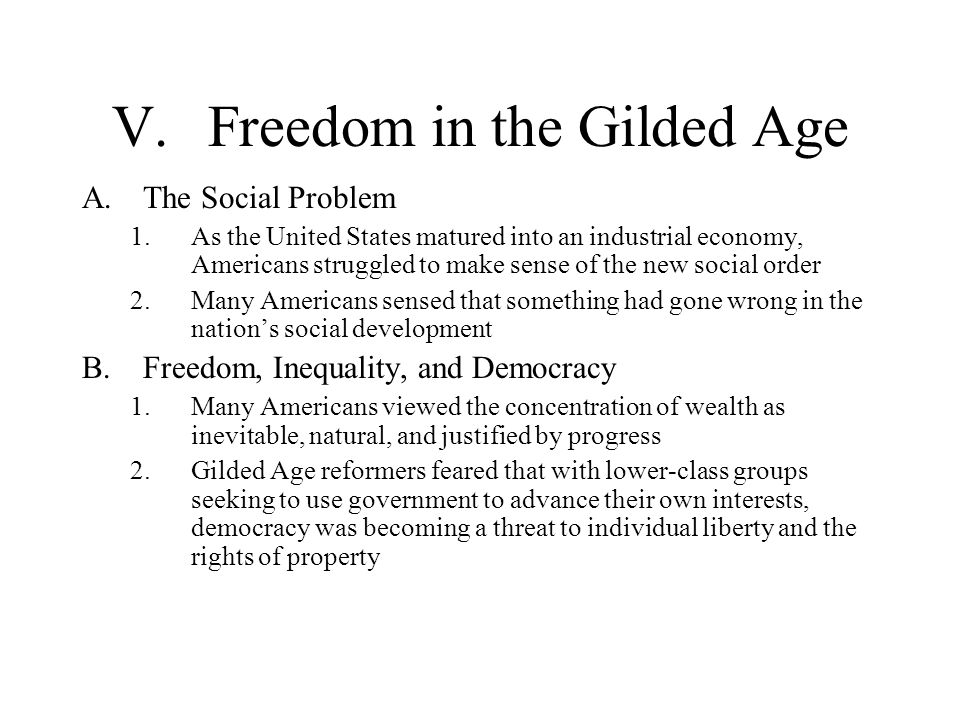 V. Freedom in the Gilded Age