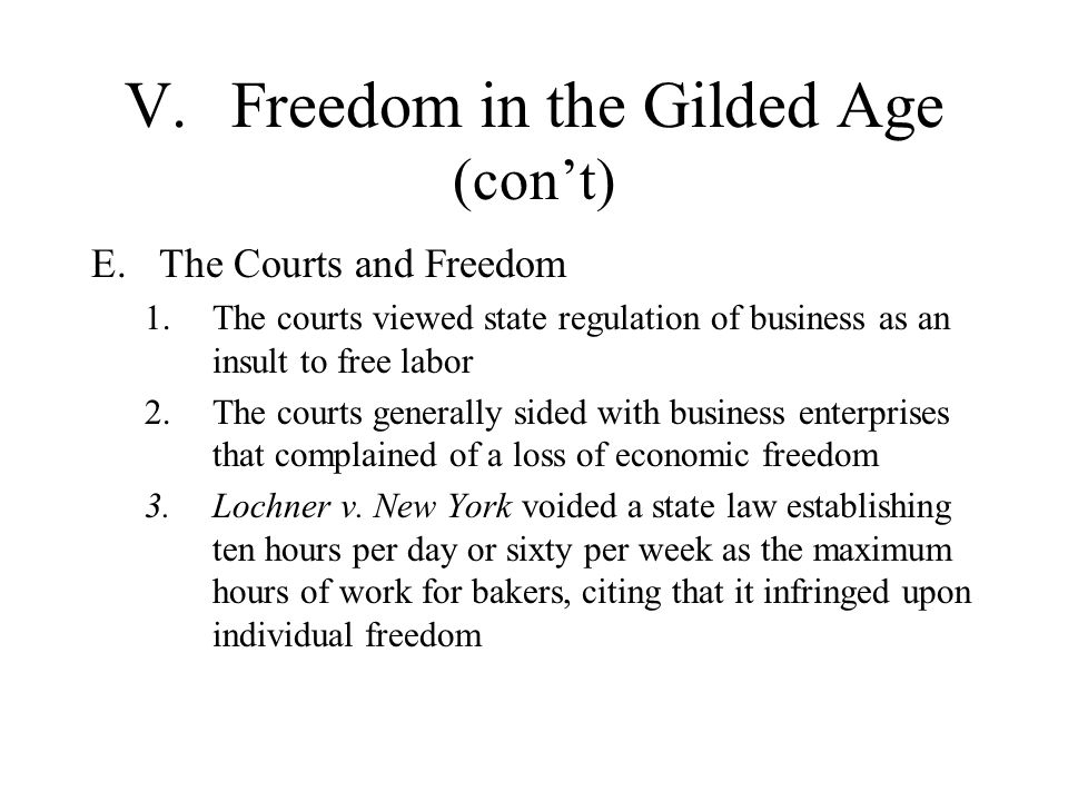 V. Freedom in the Gilded Age (con't)