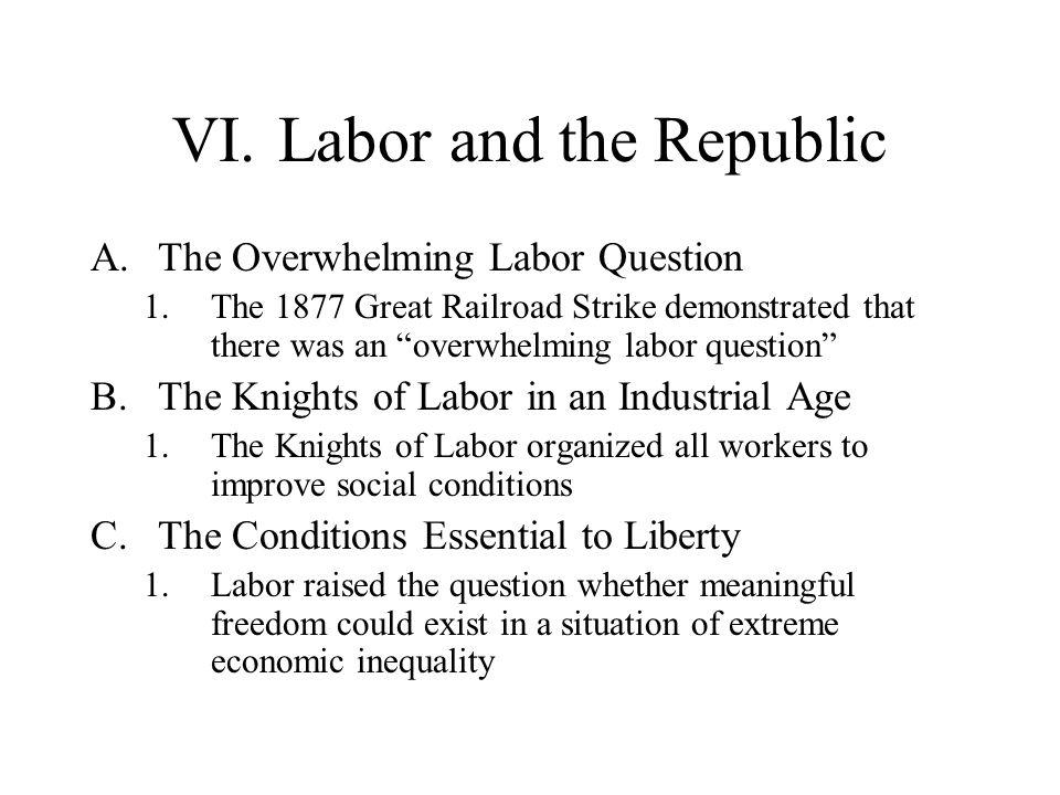 VI. Labor and the Republic
