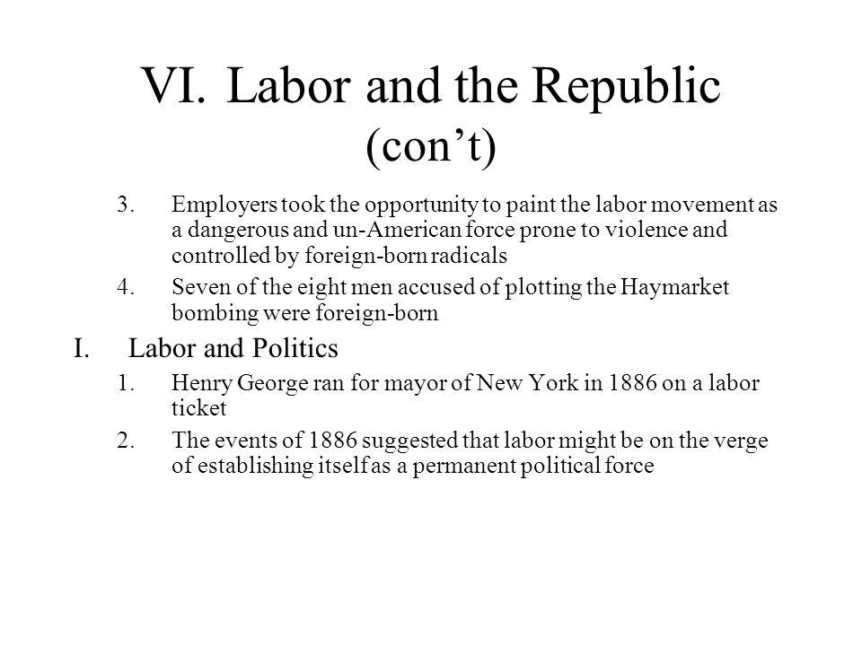 VI. Labor and the Republic (con't)