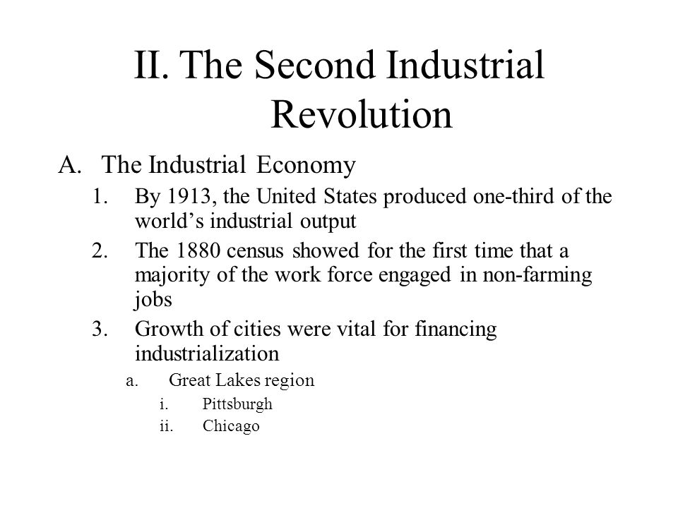 II. The Second Industrial Revolution