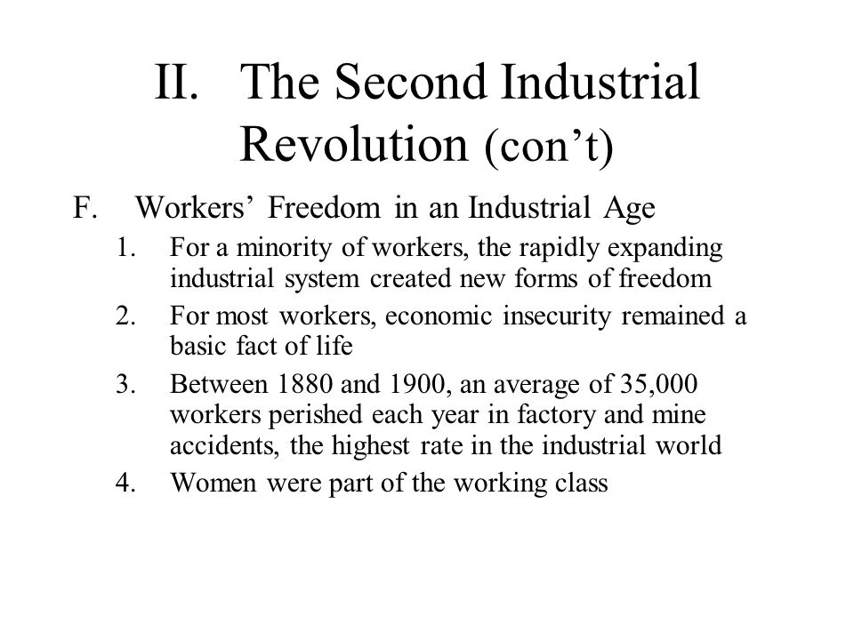 II. The Second Industrial Revolution (con't)