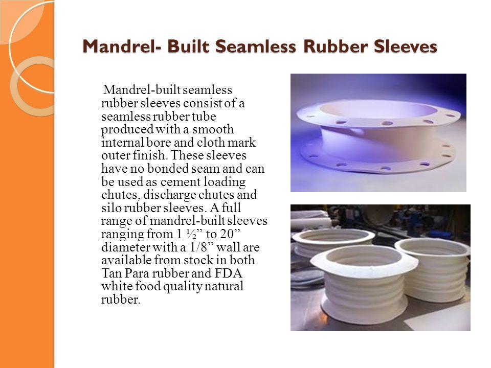 Mandrel- Built Seamless Rubber Sleeves