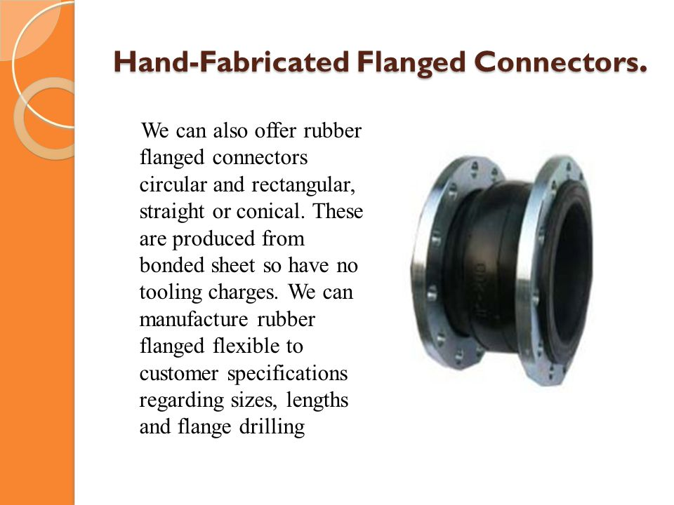 Hand-Fabricated Flanged Connectors.
