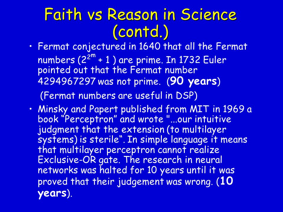 Faith vs Reason in Science (contd.)