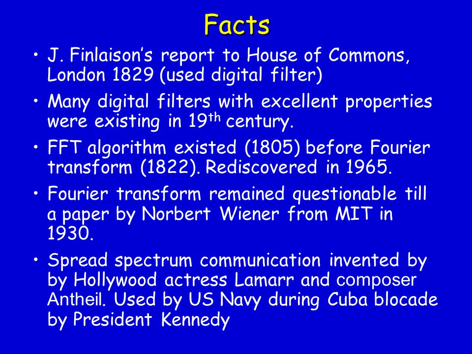 Facts J. Finlaison's report to House of Commons, London 1829 (used digital filter)