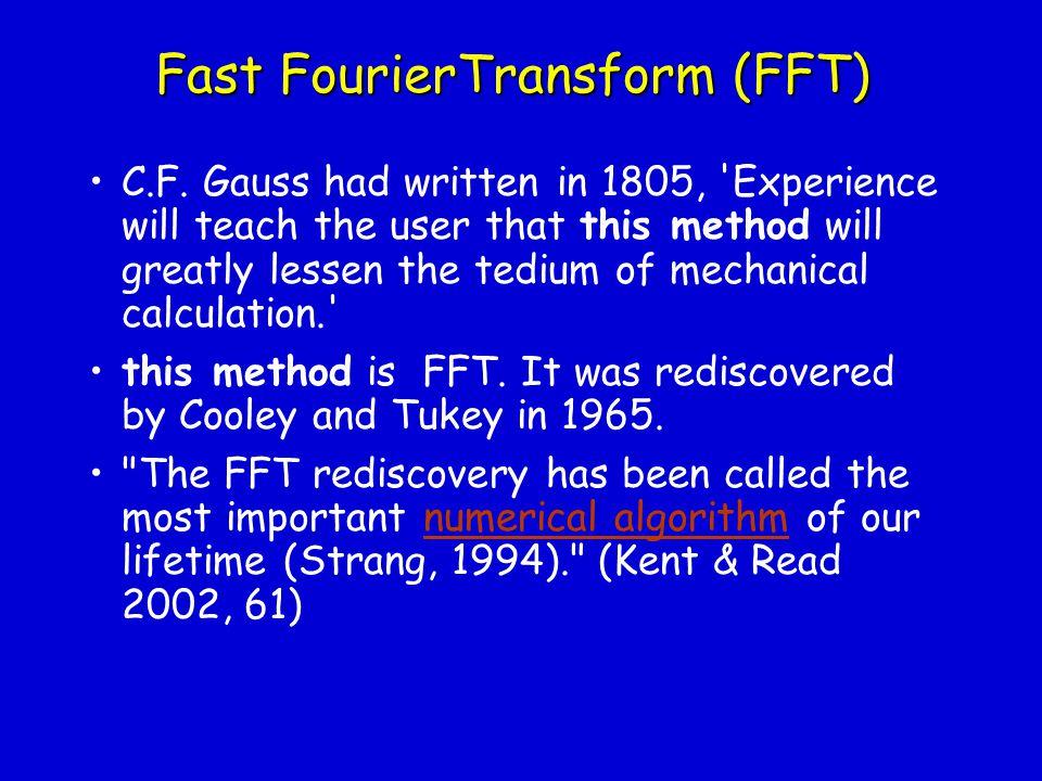 Fast FourierTransform (FFT)