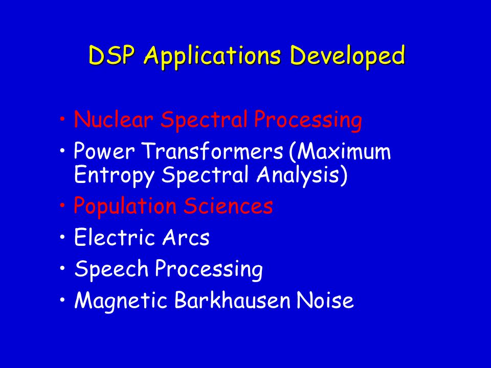 DSP Applications Developed