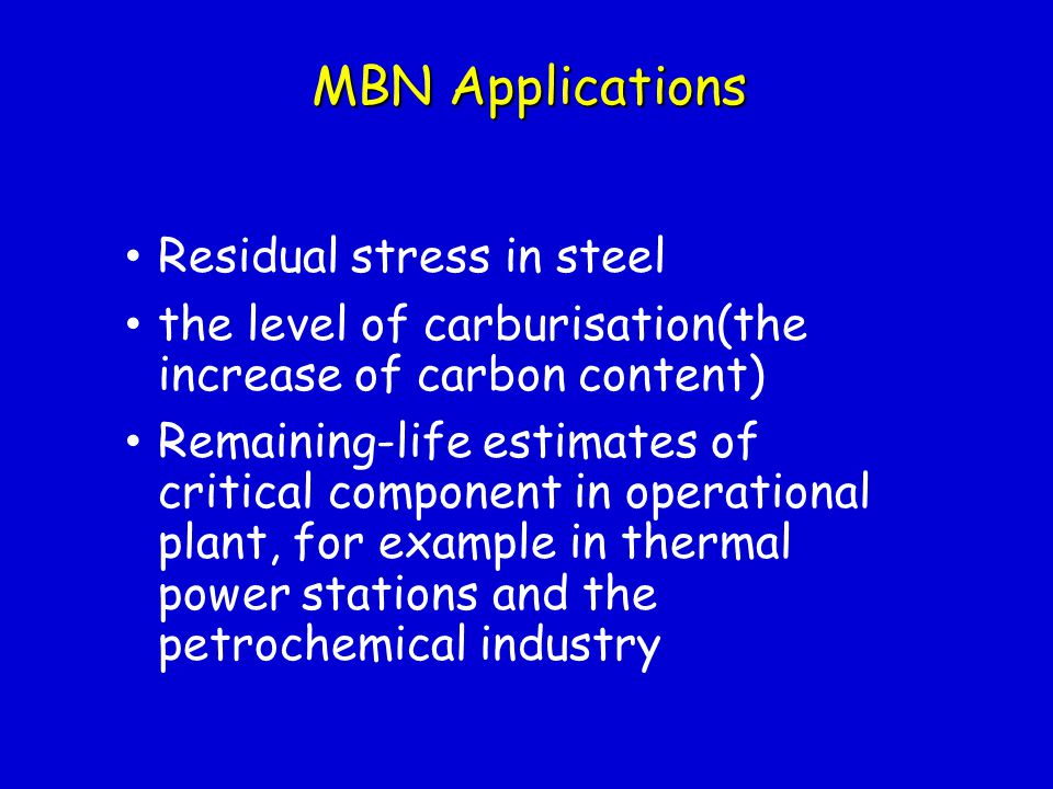 MBN Applications Residual stress in steel