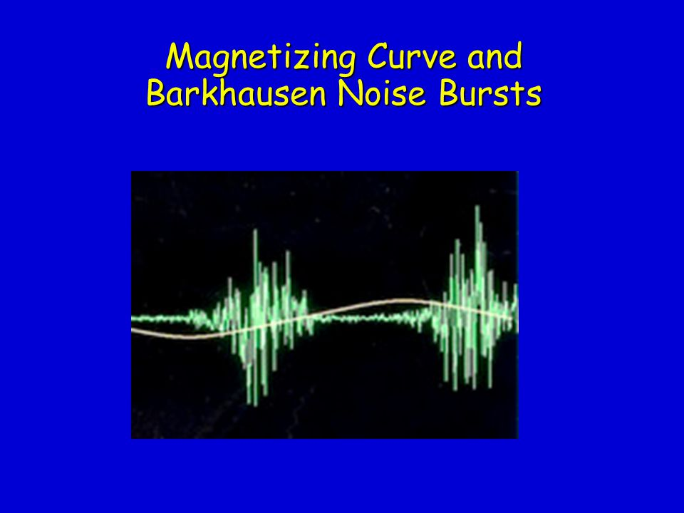 Magnetizing Curve and Barkhausen Noise Bursts
