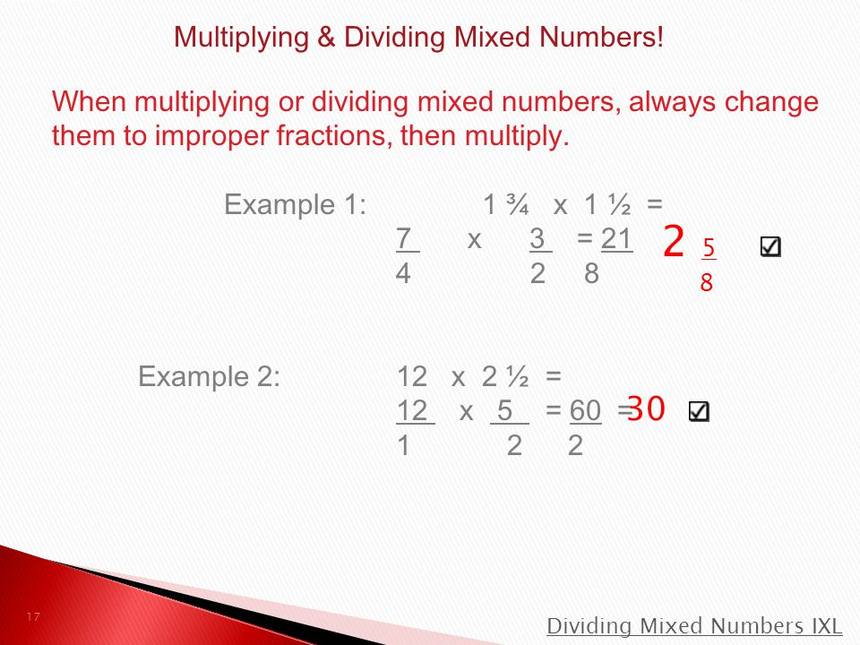 Multiplying & Dividing Mixed Numbers!