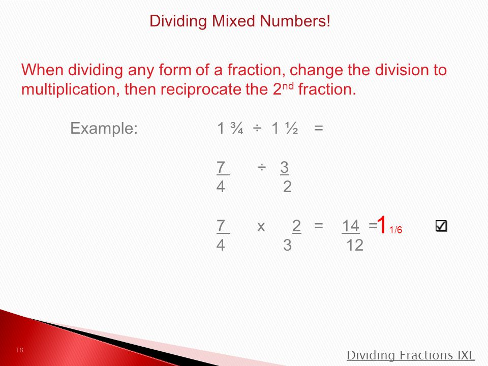 Dividing Mixed Numbers!