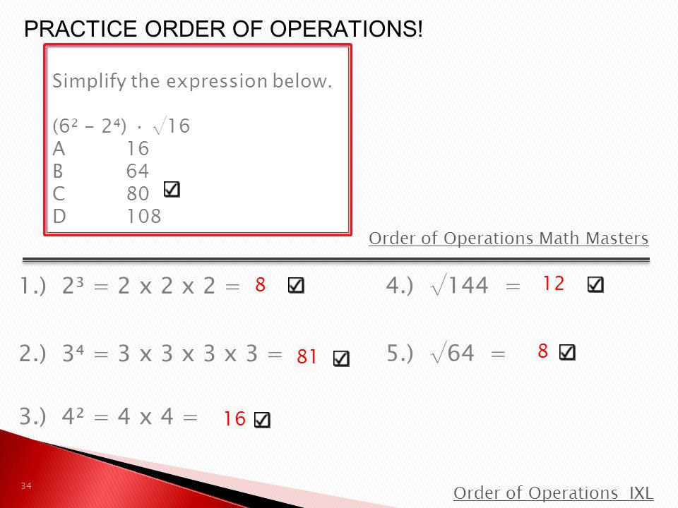 PRACTICE ORDER OF OPERATIONS!