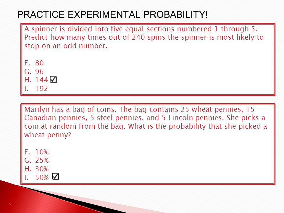 PRACTICE EXPERIMENTAL PROBABILITY!