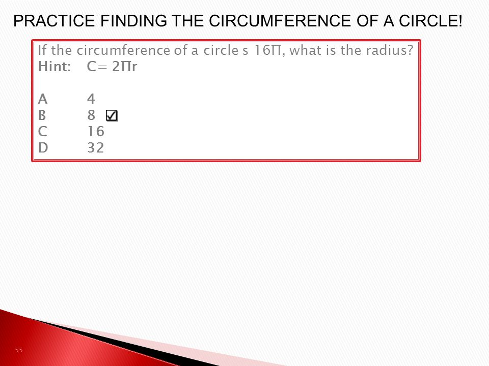 PRACTICE FINDING THE CIRCUMFERENCE OF A CIRCLE!
