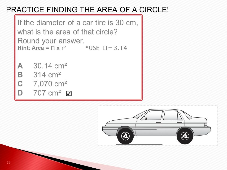 PRACTICE FINDING THE AREA OF A CIRCLE!