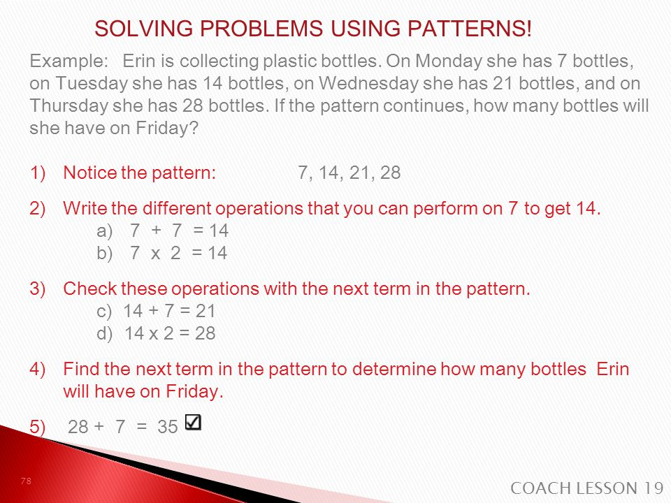 SOLVING PROBLEMS USING PATTERNS!