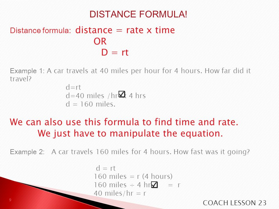We can also use this formula to find time and rate.