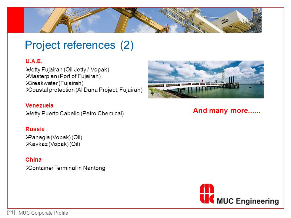 Project references (2) And many more...... U.A.E.