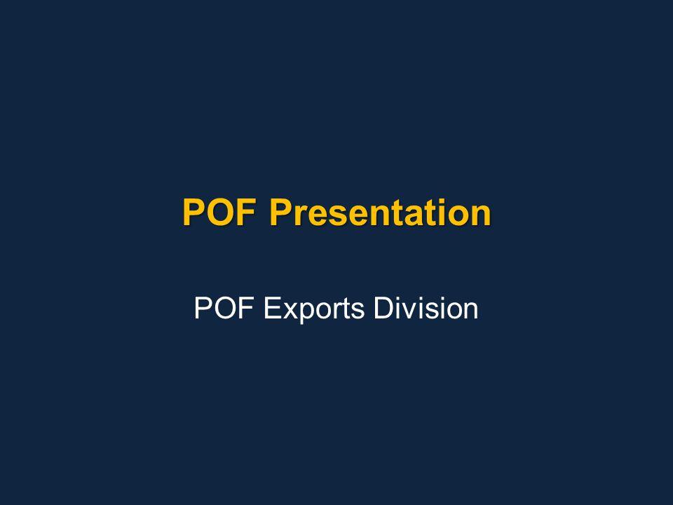 POF Presentation POF Exports Division