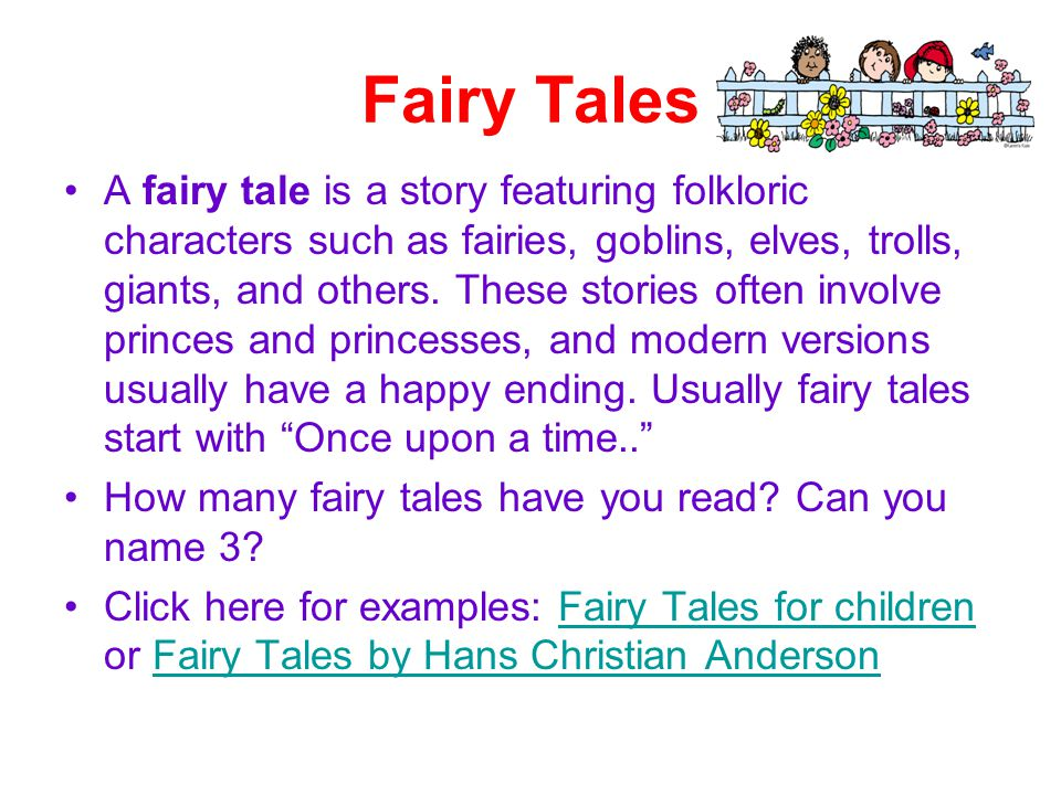 fairy tales and modern stories A brief history of fairy tales the stories we think of as fairy tales began as folk  tales with paranormal elements crafted for an adult audience in.