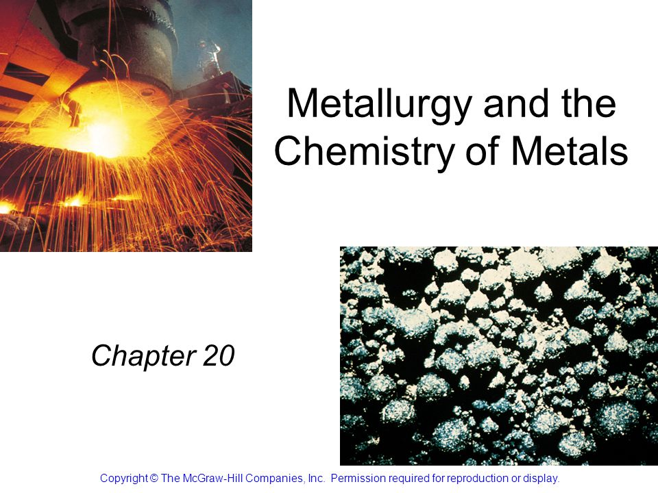 Metallurgy and the Chemistry of Metals
