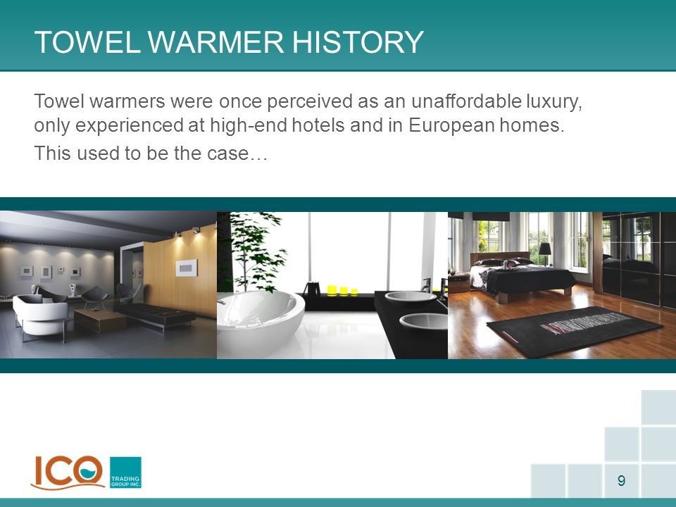 Towel warmer history