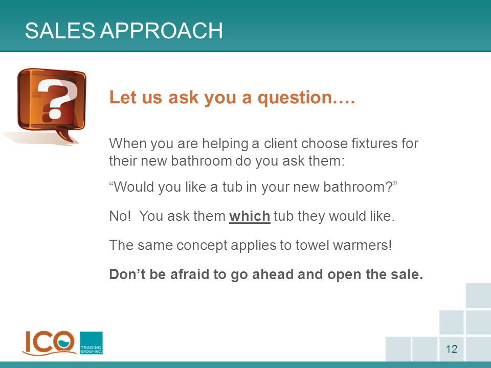 Customer approach The next time you close a sale for a luxurious jetted tub: Think…
