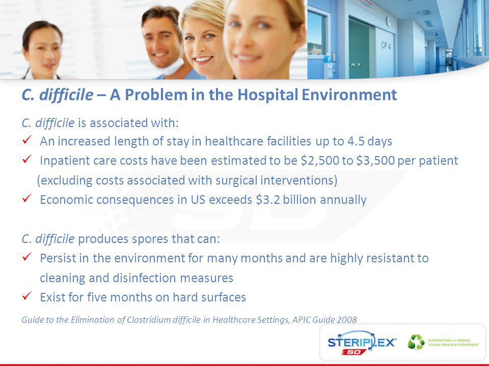 C. difficile – A Problem in the Hospital Environment