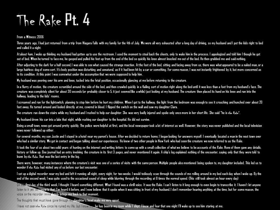 The Rake Pt. 4