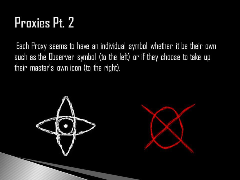 Proxies Pt. 2