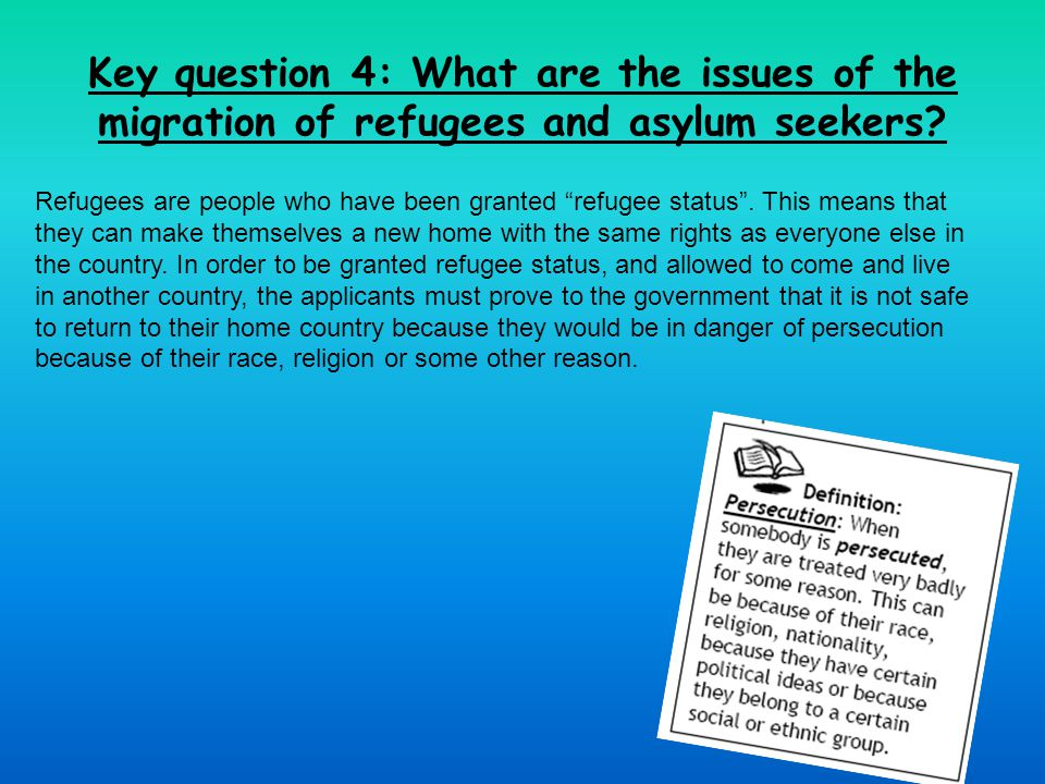 Key question 4: What are the issues of the migration of refugees and asylum seekers