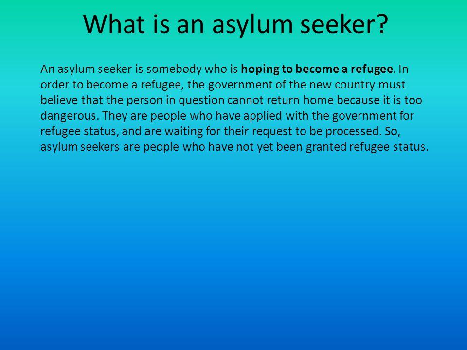 What is an asylum seeker
