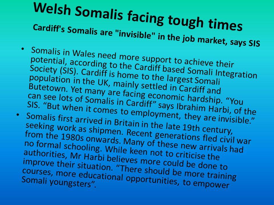 Welsh Somalis facing tough times