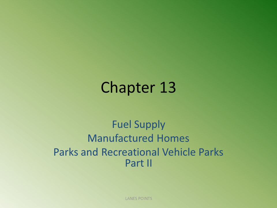 Parks and Recreational Vehicle Parks Part II