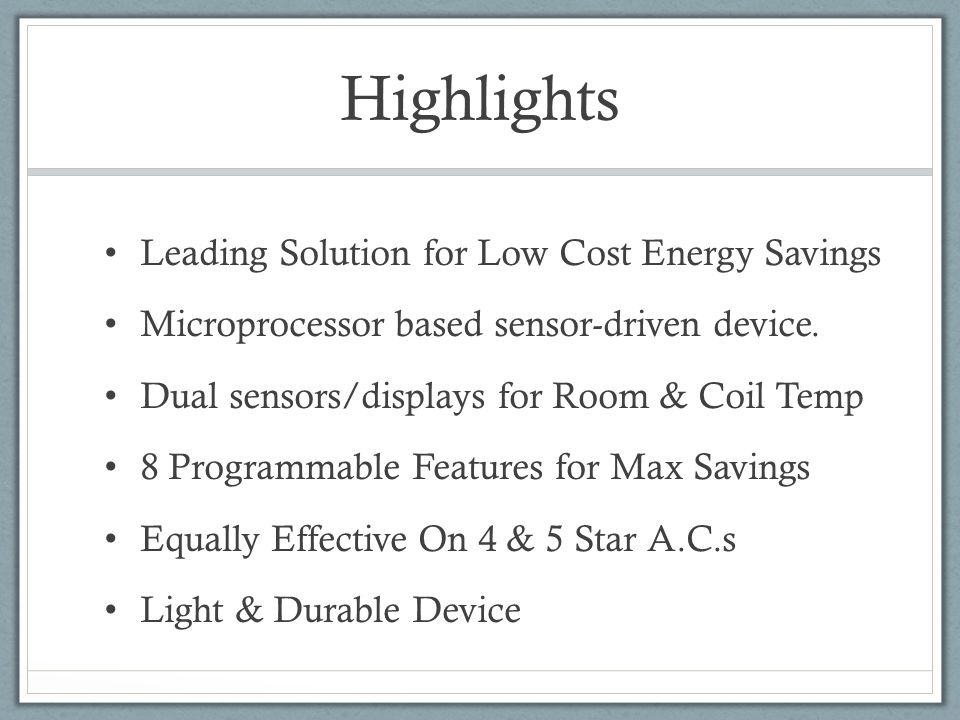 Highlights Leading Solution for Low Cost Energy Savings