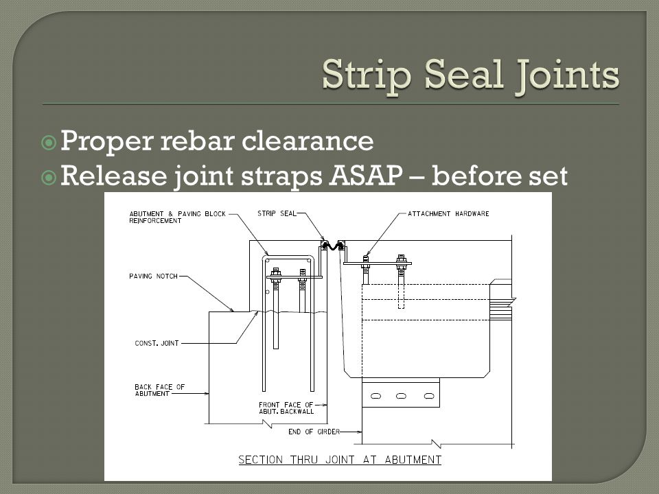 Strip Seal Joints Proper rebar clearance