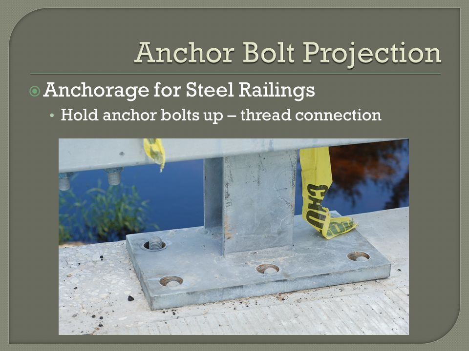 Anchor Bolt Projection
