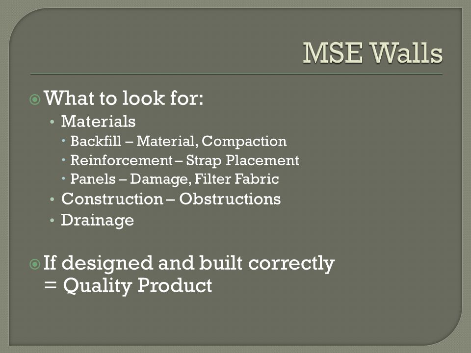 MSE Walls What to look for: