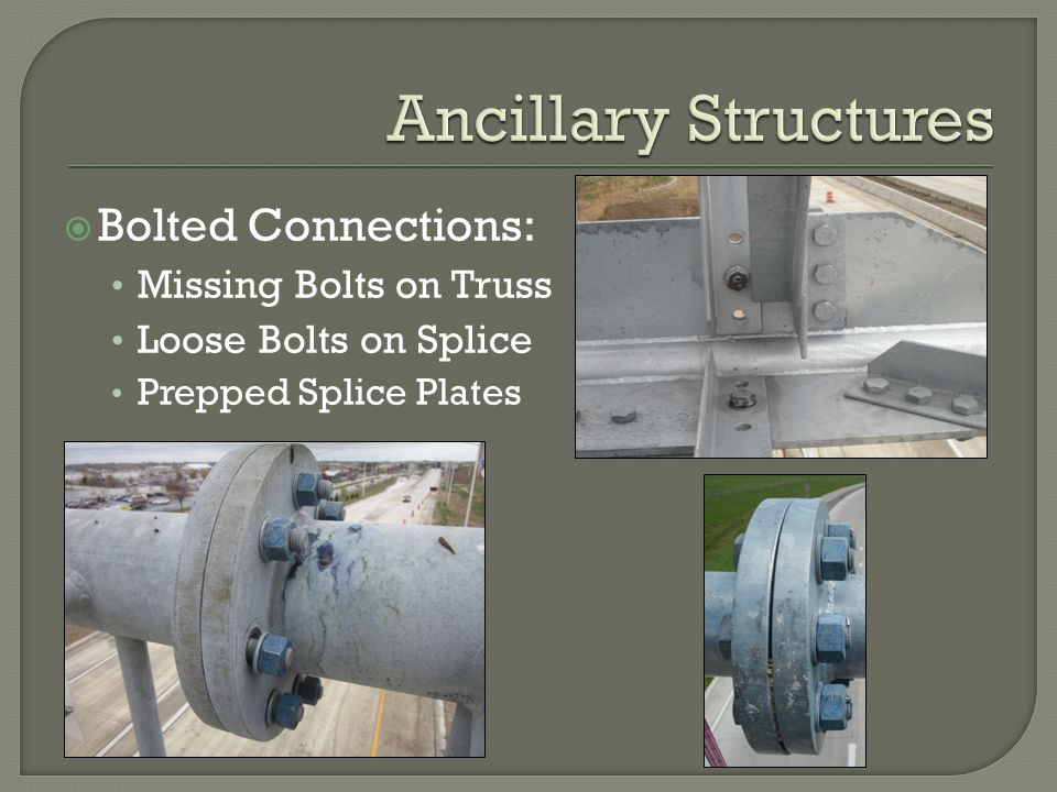 Ancillary Structures Bolted Connections: Missing Bolts on Truss