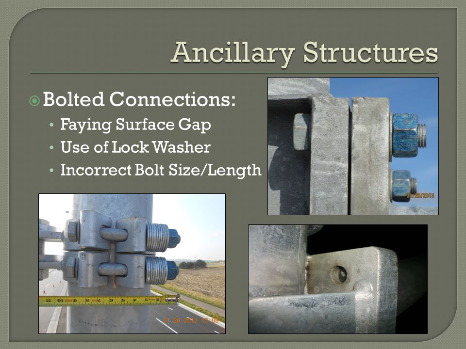 Ancillary Structures Bolted Connections: Faying Surface Gap