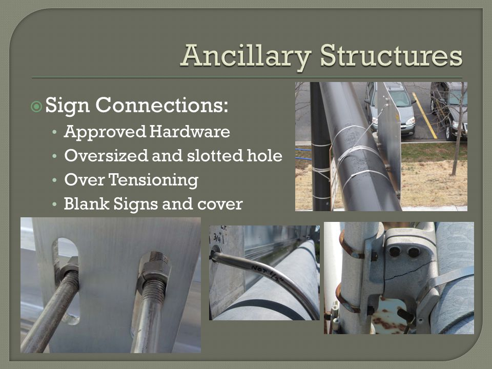 Ancillary Structures Sign Connections: Approved Hardware