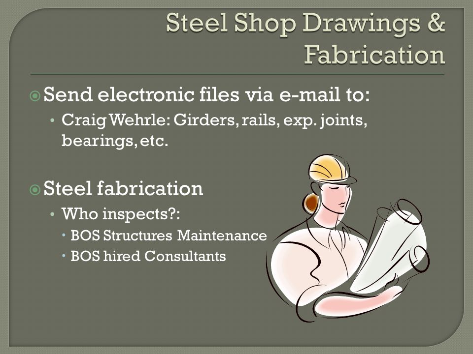 Steel Shop Drawings & Fabrication