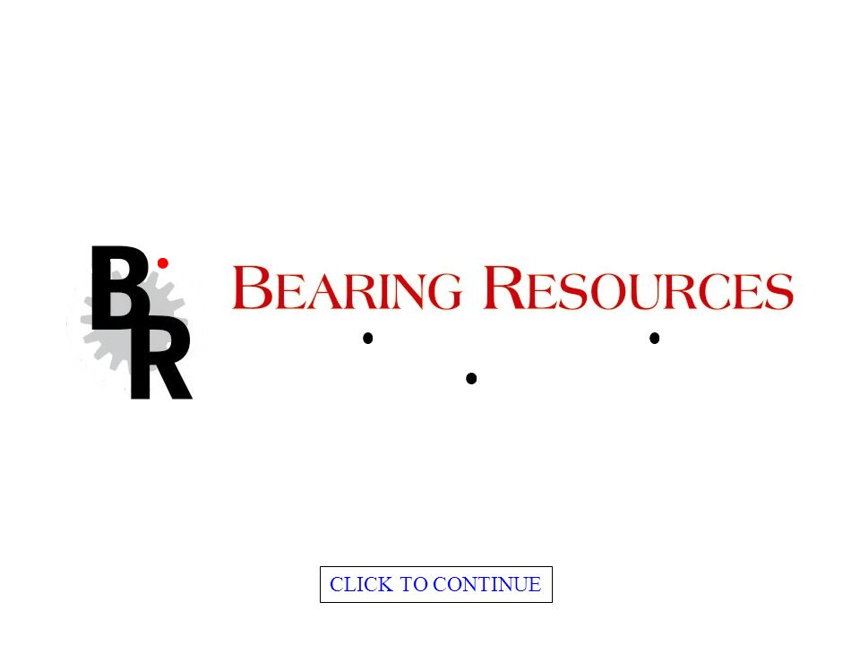 www.bearingresources.co.za CLICK TO CONTINUE POWER TRANSMISSION