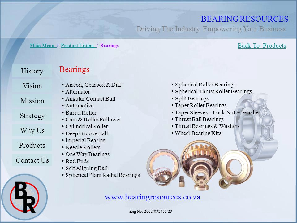 BEARING RESOURCES Bearings www.bearingresources.co.za